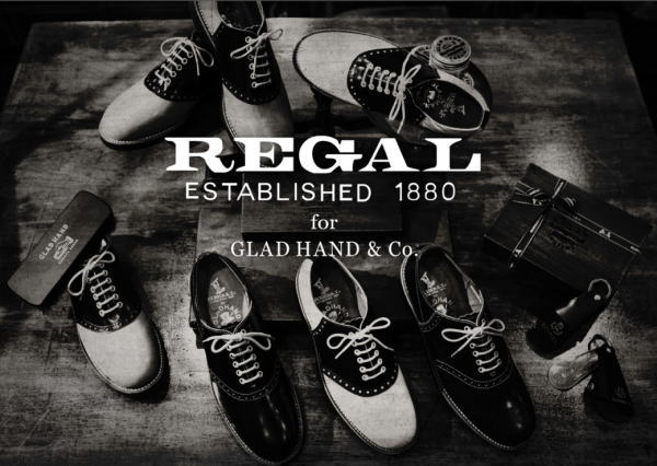 GLAD HAND×REGAL 2016 AUTUMN&WINTER