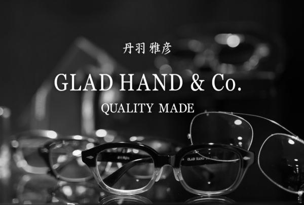 GLAD HAND×丹羽 雅彦 2017 SPRING&SUMMER