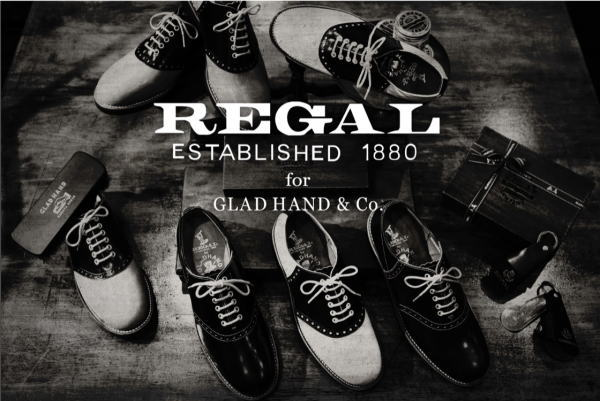 GLAD HAND×REGAL 2017 SPRING&SUMMER