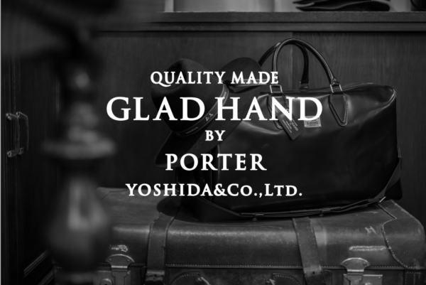 GLAD HAND×POTER 2017 SPRING&SUMMER