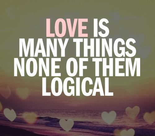 1031love-is-many-things-none-of-them-logical