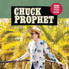 Bobby Fuller Died For Your Sin / Chuck Prophet