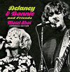 Motel Shot (Expanded Edition) / Delaney & Bonnie & Friends