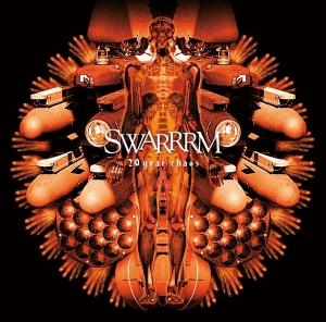SWARRRM『20 year chaos』
