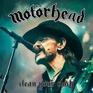MOTORHEAD『Clean Your Clock』