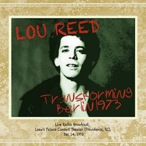 Lou Reed『Transforming Berlin 1973』