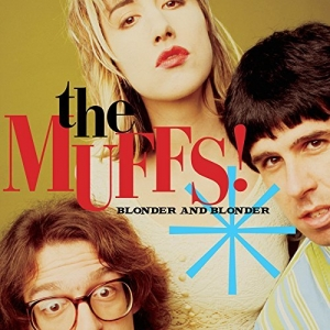 The MUFFS『Blonder And Blonder』