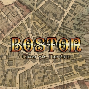 BOSTON『Clear As The Sun』