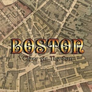BOSTON『Clear As The Sun』