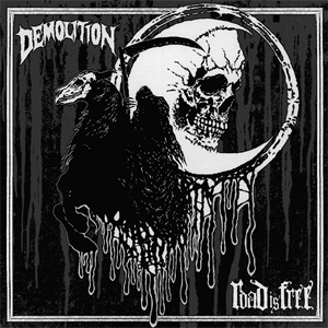 DEMOLITION『ROAD IS FREE』
