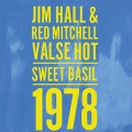Jim Hall and Red Mitchell Valse Hot (Sweet Basil 1978)