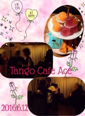 2016.6.12 Tango Cafe Ace