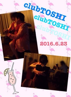 2016.6.23_clubTOSHI