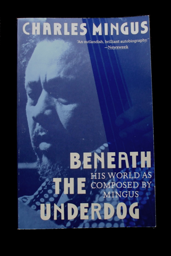 mingus - beneath the underdog