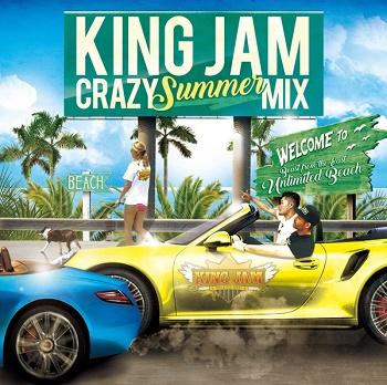 King Jam Crazy Summer Mix