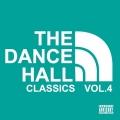 THE DANCEHALL CLASSICS vol4
