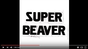 Super Beaver - Sasayakana