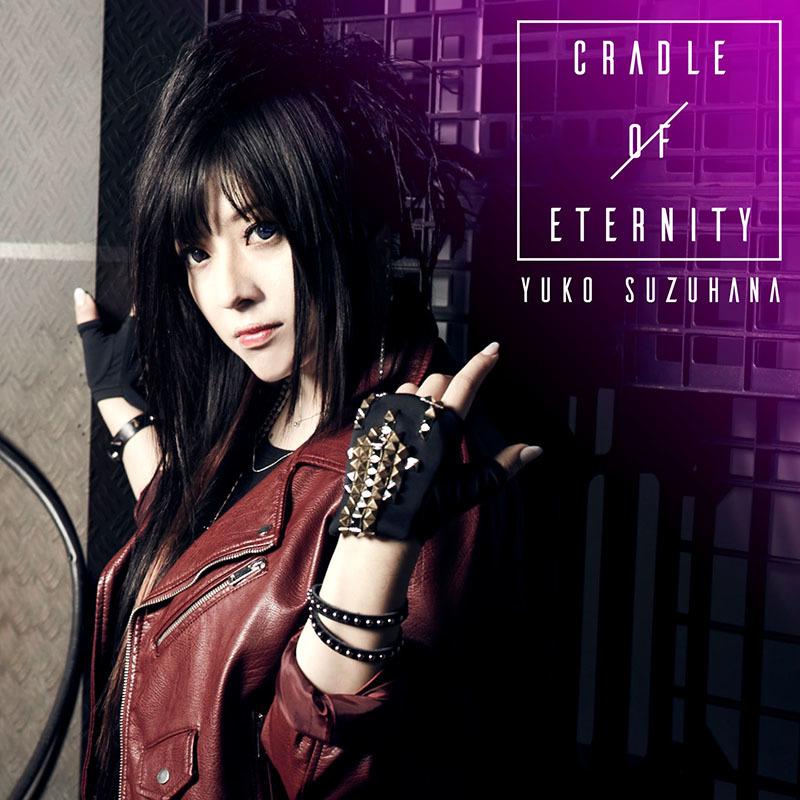 鈴華ゆう子]1stソロミニアルバム「CRADLE OF ETERNITY」