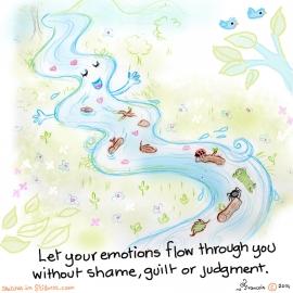 感情は恥、罪の意識、あるいは判断なしで、あなたの中に流れさせてください