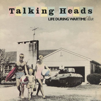 DG_TALKING HEADS_LIFE DURING WARTIME_201605