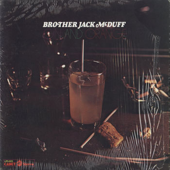 JZ_BROTHER JACK McDUFF_GIN AND ORANGE_201608