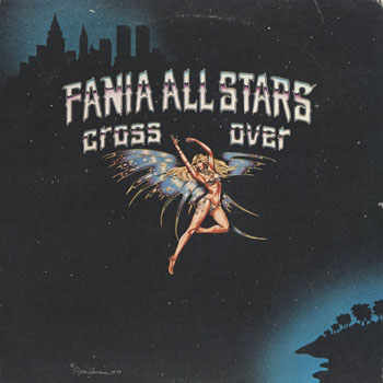 JZ_FANIA ALL STARS_CROSS OVER_201608