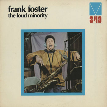 JZ_FRANK FOSTER_THE LOUD MINORITY_201608