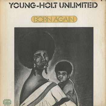JZ_YOUNG HOLT UNLIMITED_BORN AGAIN_201608