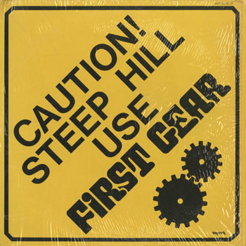 SL_FIRST GEAR_CAUTION STEEP HILL USE FIRST GEAR_201610
