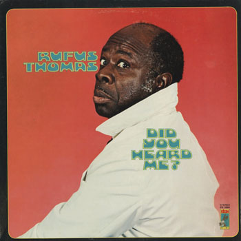 SL_RUFUS THOMAS_DID YOU HEARD ME_201610