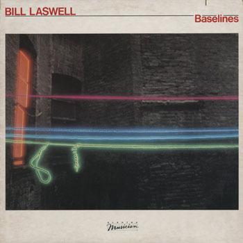 JZ_BILL LASWELL_BASELINES_201611