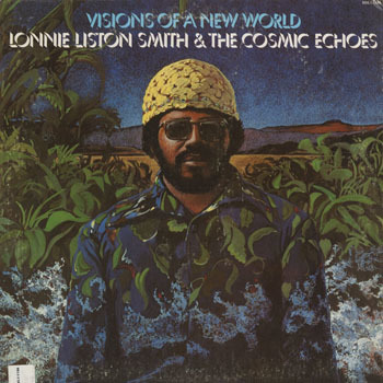 JZ_LONNIE LISTON SMITH_VISIONS OF A NEW WORLD_201611