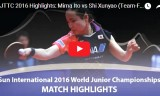 伊藤美誠VS石洵瑶(団体決勝)世界ジュニア2016