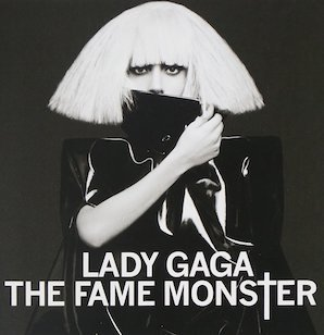 LADY GAGA「THE FAME MONSTER」