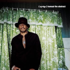 Q-TIP「KAMAAL THE ABSTRACT」