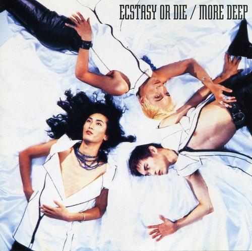 MOREDEEP_ecstasy_or_die01