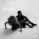 Lion-Babe-–-Begin