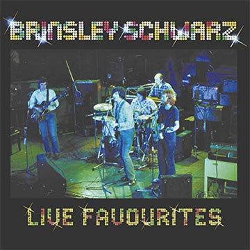 Live Favourites / Brinsley Schwarz
