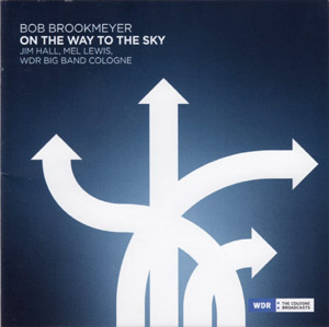 Bob Brookmeyer On The Way To The Sky